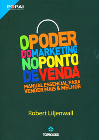 O Poder do Marketing no Ponto de Vend